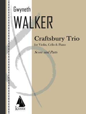 Gwyneth Walker: Craftsbury Trio