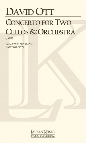 David Ott: Concerto for Two Cellos and Orchestra