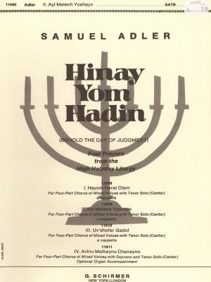 Samuel Adler: Hinay Yom Hadin - Ayl Melech Yoshayv