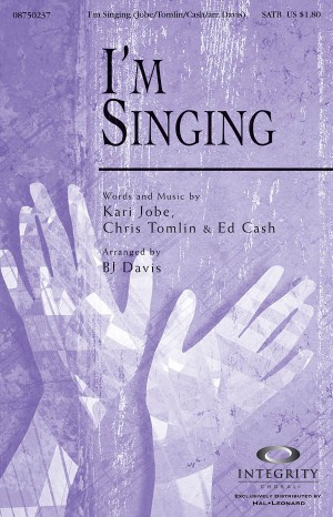 Chris Tomlin_Ed Cash_Kari Jobe: I'm Singing