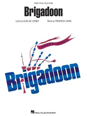 Alan Jay Lerner_Frederick Loewe: Brigadoon