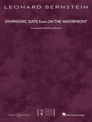 Leonard Bernstein: Symphonic Suite from On the Waterfront