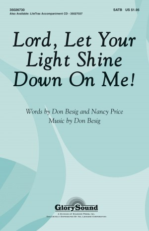 Don Besig_Nancy Price: Lord, Let Your Light Shine Down on Me!