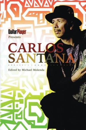 Guitar Player Presents: Carlos Santana