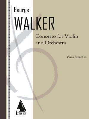 George Walker: Violin Concerto