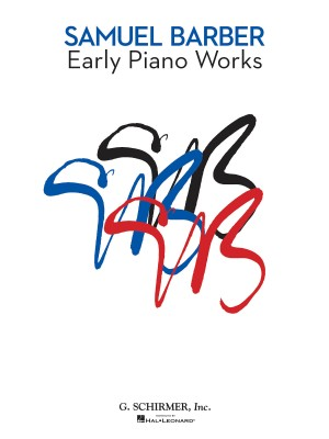Samuel Barber: Early Piano Works