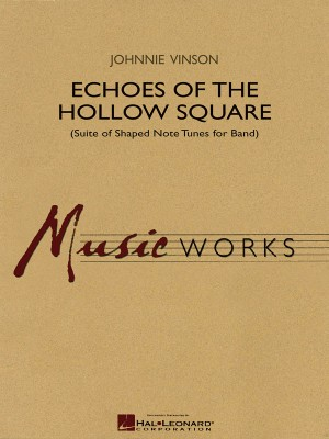 Johnnie Vinson: Echoes of the Hollow Square
