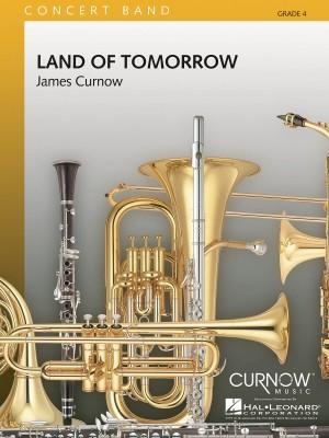 James Curnow: Land of Tomorrow