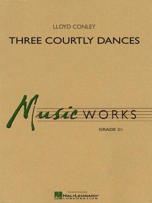 Lloyd Conley: Three Courtly Dances