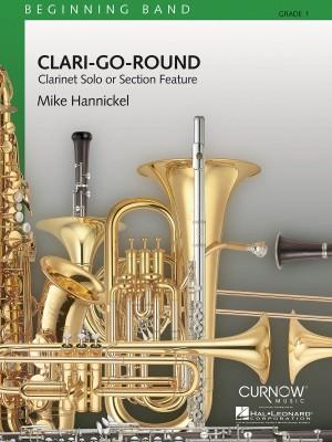 Mike Hannickel: Clari-Go-Round