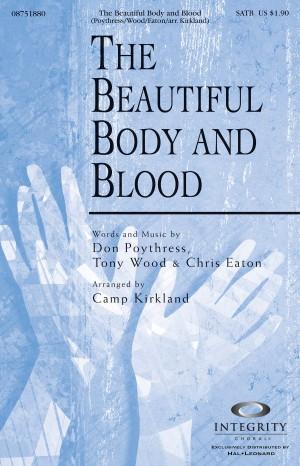 Chris Eaton_Don Poythress_Tony Wood: The Beautiful Body and Blood
