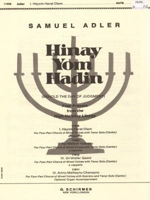 Samuel Adler: Hinay Yom Hadin - Hayom Harat Olam