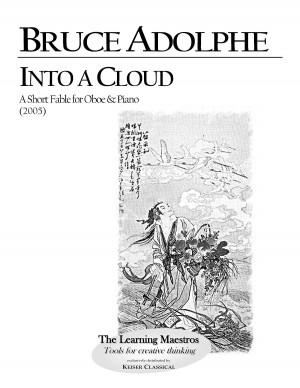 Bruce Adolphe: Into a Cloud