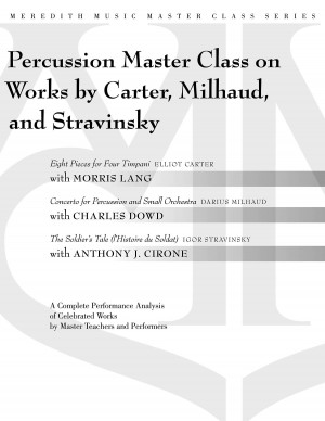 Darius Milhaud_Elliott Carter_Igor Stravinsky: Percussion Masterclass