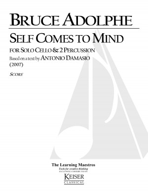 Bruce Adolphe: Self comes to Mind