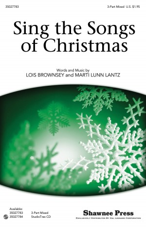 Lois Brownsey_Marti Lunn Lantz: Sing the Songs of Christmas
