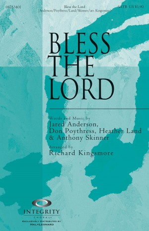 Anthony Skinner_Don Poythress_Heather Land_Jared Anderson: Bless the Lord
