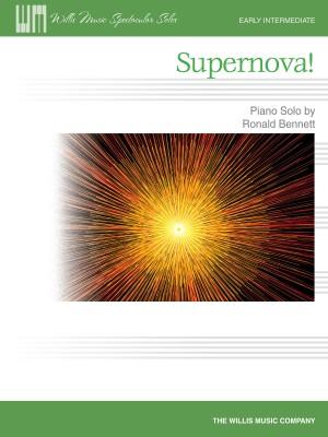 Ronald Bennett: Supernova!