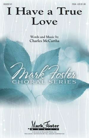 Charles McCartha: I Have a True Love