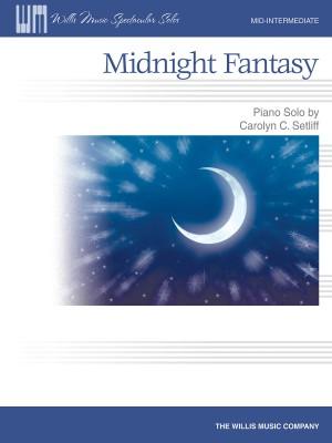 Carolyn C. Setliff: Midnight Fantasy