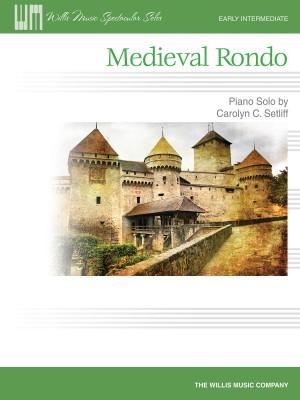 Carolyn C. Setliff: Medieval Rondo