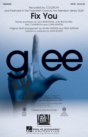 Coldplay: Fix You (from Glee) SATB