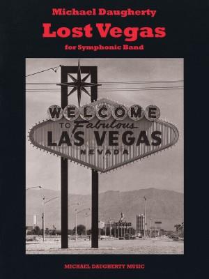 Michael Daugherty: Lost Vegas