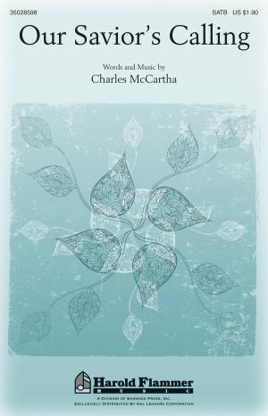 Charles McCartha: Our Savior's Calling
