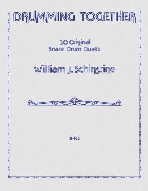 William J. Schinstine: Drumming Together (Thirty 30 Original Duets)