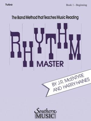 Harry Haines_J.R. McEntyre: Rhythm Master, Beginning Bk. 1