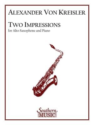 Alexander von Kreisler: Two (2) Impressions