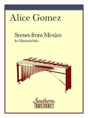 Alice Gomez: Scenes From Mexico