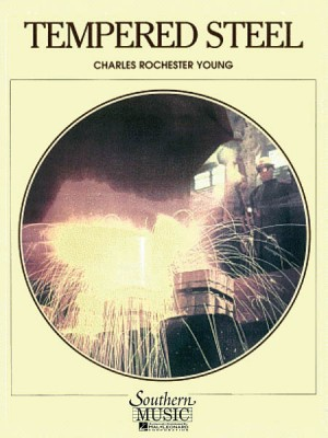 Charles Rochester Young: Tempered Steel (Uil 5)
