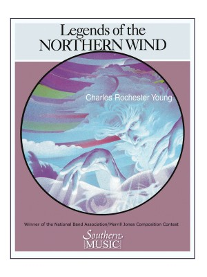 Charles Rochester Young: Legends Of The Northern Wind
