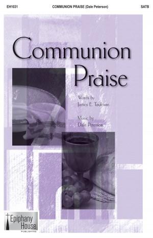 Dale Peterson: Communion Praise