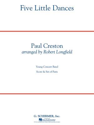 Paul Creston: Five Little Dances
