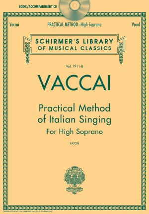 Practical Method of Italian Singing: For High Soprano