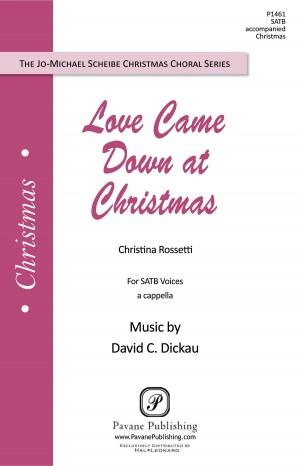 David Dickau: Love Came Down at Christmas
