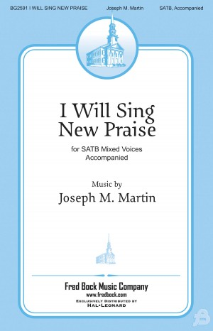 Joseph Martin: I Will Sing New Praise Product Image