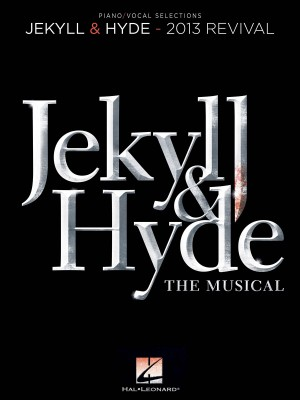 Frank Wildhorn_Leslie Bricusse: Jekyll & Hyde: The Musical