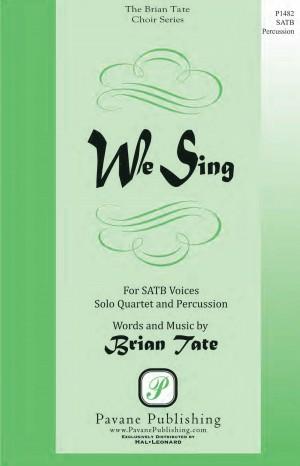 Brian Tate: We Sing