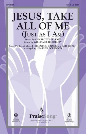 Amy Grant_Brenton Brown_William B. Bradbury: Jesus, Take All of Me