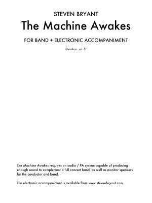 Steven Bryant: The Machine Awakes (for Band Plus Electronics)