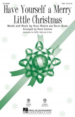 Hugh Martin_Ralph Blane: Have Yourself a Merry Little Christmas