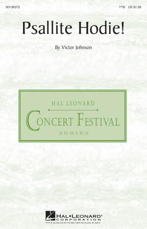 Victor C. Johnson: Psallite Hodie!