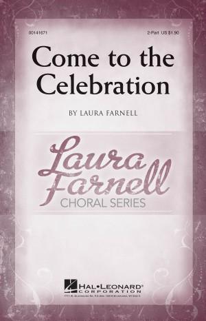 Laura Farnell: Come to the Celebration