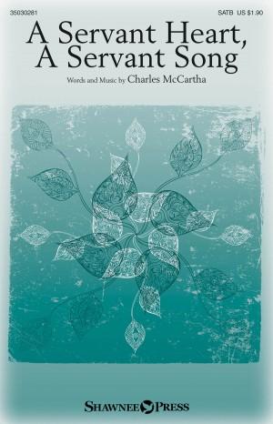 Charles McCartha: A Servant Heart, A Servant Song