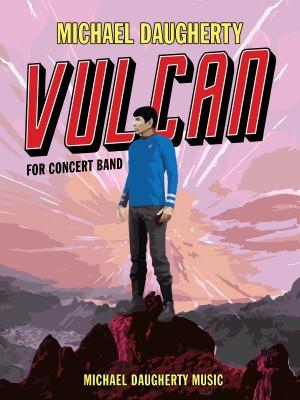 Michael Daugherty: Vulcan