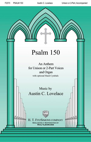 Austin C. Lovelace: Psalm 150