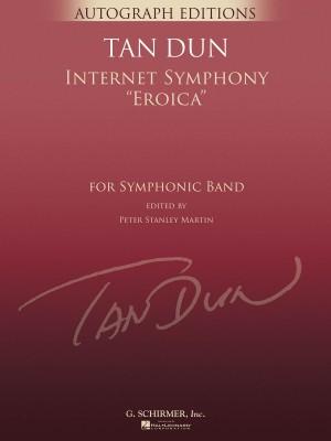 Tan Dun: Internet Symphony Eroica